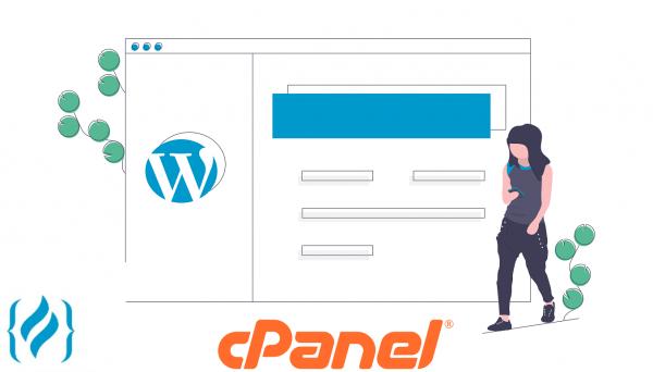Comment installer WordPress avec cPanel ?